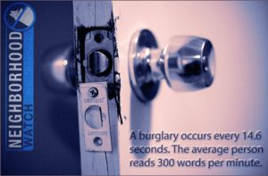 Neighborhood Watch Programs help prevent crime