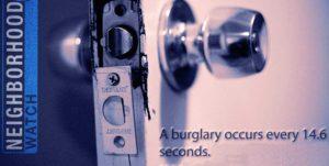 Neighborhood Watch - A burglary occurs every 14.6 seconds - Start Your Watch Today